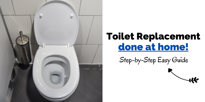 Step by Step Toilet Replacement